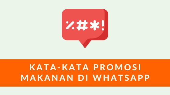 kata kata promosi makanan di whatsapp
